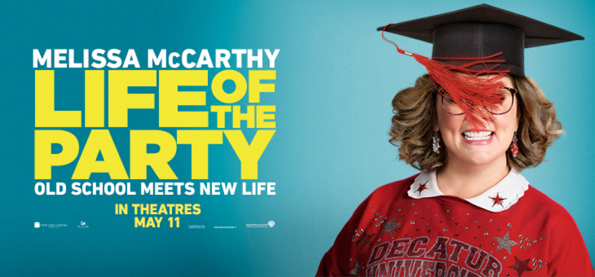 LIFE OF THE PARTY - Advance Screening